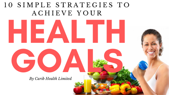 10-simple-strategies-to-achieve-your-health goals